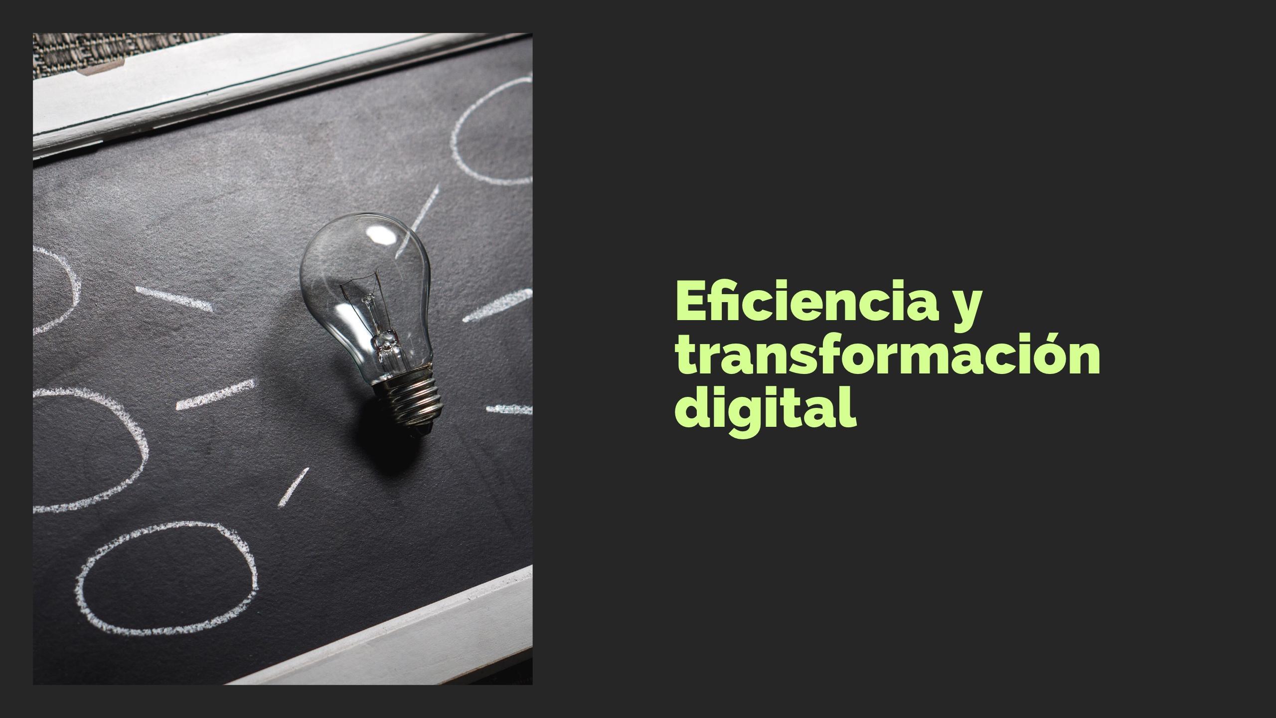 Sobre eficiencia y sus efectos en la transformación digital | TECHcetera