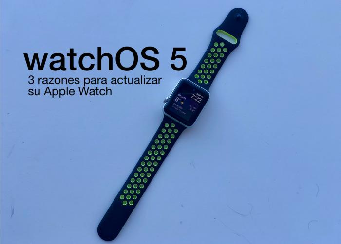watchOS 5: 3 razones para actualizar su reloj