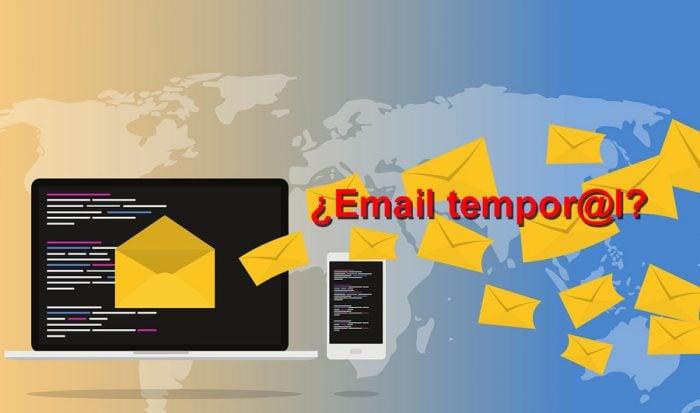 ¿Para qué necesito un email temporal?