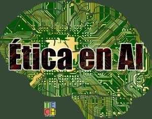 Ética en la inteligencia artificial