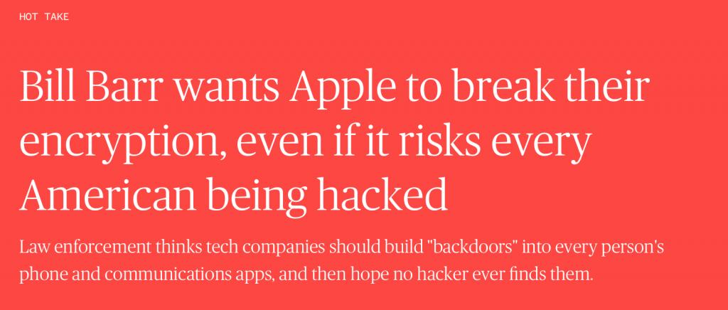 """Texto sobre noticia donde """"Bill Bar quiere que Apple rompa su encriptación, así haya riesgo de que todos los estadounidenses sean pirateados""""."""